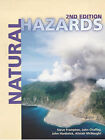 Natural Hazards: Causes, Consequences and Management by Steve Frampton, John Hardwick, John Chaffey, Alistair McNaught (Paperback, 2000)