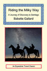 Riding the Milky Way by Babette Gallard (Paperback / softback, 2006)