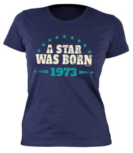 46 cumpleaños señora camisa mujeres t-shirt cumpleaños PROMOClÓN de 1973-debemos encontrarle 46