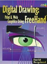 Digital Drawing: Print and Web Graphics Using FreeHand