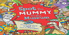Spot the... Mummy at the Museum by Sarah Khan (Paperback, 2016)