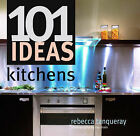 101 Ideas Kitchens by Rebecca Tanqueray (Hardback, 2004)