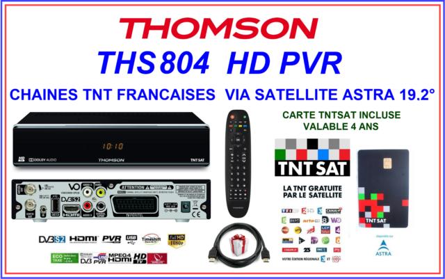 DÉCODEUR TNTSAT THOMSON THS804 HD PVR CHAINES TNT FRANCAISES VIA SATELLITE ASTRA