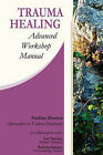 Trauma Healing: Advanced Workshop Manual by Nadine C Hoover (Paperback / softback, 2010)