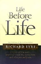 Life Before Life: Origins of the Soul...Knowing Where You Came From and Who You