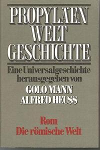 Golo-Mann-A-Heuss-Rom-Die-roemische-Welt-Propylaeen-Weltgeschichte-IV-1