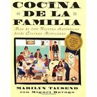 Cocina de la Familia: Mas de 200 Recetas Autenticas de Las Cocinas Caseras Mexico-Americanas by Marilyn Tausend (Paperback / softback, 2000)