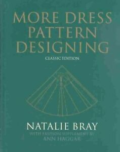 More-Dress-Pattern-Designing-Hardcover-by-Bray-Natalie-Like-New-Used-Free