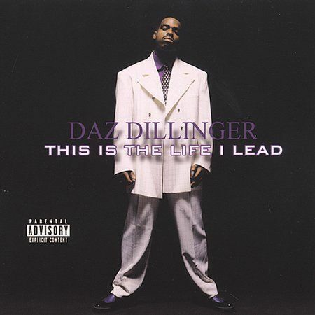 This Is the Life I Lead [PA] by Daz Dillinger (CD, Jun-2002, D P G  Recordz)
