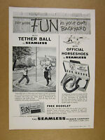 1959 seamless rubber co Tether Ball & Horseshoes games vintage print Ad