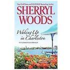 The Charleston Trilogy: Waking up in Charleston by Sherryl Woods (2011, Paperback)