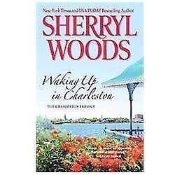 Waking Up in Charleston (The Charleston Trilogy) by Woods, Sherryl