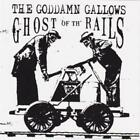 Ghost Of The Rails von The Goddamn Gallows (2016)