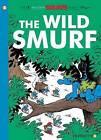Smurfs #21: The Wild Smurf by Peyo (Paperback, 2016)