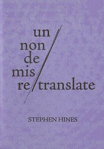 STEPHEN-HINES-034-RE-TRANSLATE-034-BOTTLE-OF-SMOKE-PRESS-2015-POETRY-LIMITED-TO-100