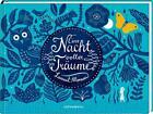 Eine Nacht voller Träume von Laurent Moreau (2015, Gebundene Ausgabe)