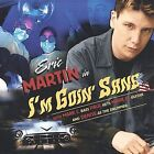 I'm Goin' Sane by Eric Martin (Vocals) (CD, Feb-2003, CD Baby (distributor))