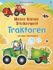 Mein kleine Stickerwelt: Traktoren von Felicity Brooks (2015, Taschenbuch)