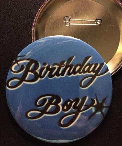 "*BIRTHDAY BOY* Blue  BUTTON Large 3.5/"" pin-back"