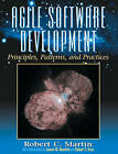 Agile Software Development: Principles, Patterns, and Practices by Robert C. Martin (Hardback, 2002)