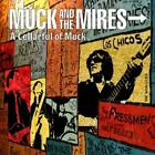 A Cellarful Of Muck von Muck and the Mires (2011)