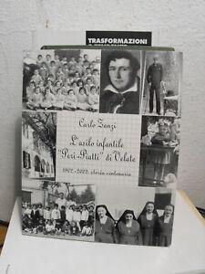 """L'ASILO INFANTILE """"PERI-PIATTI"""" DI VELATE (N08)"""