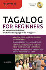Tagalog for Beginners: An Introduction to Filipino, the National Language of ThePphilippines by Joi Barrios (Mixed media product, 2011)
