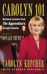Carolyn-101-Business-Lessons-from-The-Apprentice-039-s-Straight-Shooter-Carolyn-Ke