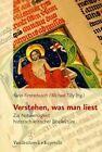 Verstehen, Was Man Liest: Zur Notwendigkeit Historisch-kritischer Bibellekture by Vandenhoeck & Ruprecht GmbH & Co KG (Paperback, 2010)