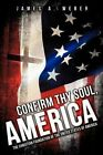 Confirm Thy Soul, America by James A Weber (Paperback / softback, 2012)
