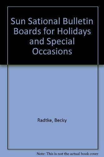 Sun Sational Bulletin Boards for Holidays and Special Occasi... by Radtke, Becky