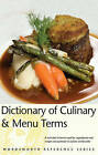 Dictionary of Culinary & Menu Terms by Rodney Dale (Paperback, 2000)