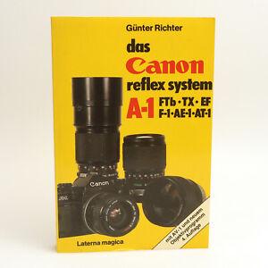 das Canon reflexsystem A-1 FTb TX EF F-1 AE-1 Buch von Günter Richter