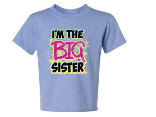 I/'M THE BIG SISTER WITH NEW PINK Youth size t-shirt Many Colors 6 Month To 18-20