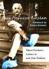 Dear Professor Einstein: Albert Einstein's Letters to and from Children by Robert Schulmann, Albert Einstein (Hardback, 2002)