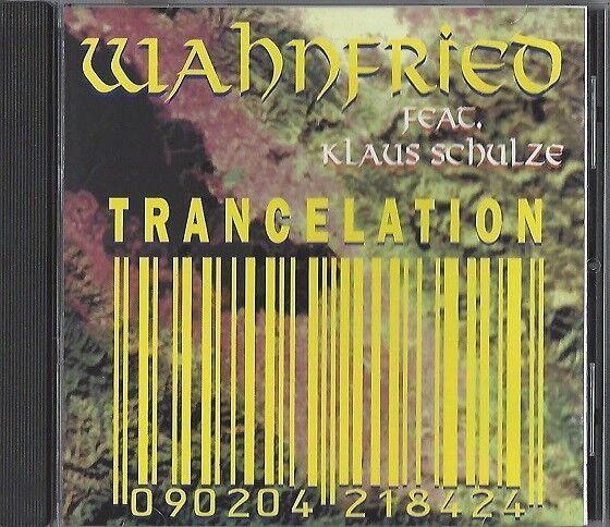 WAHNFRIED feat. KLAUS SCHULZE - TRANCELATION - CD 1994