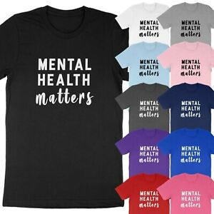 Mental Health Matters Awareness Healthy Mind Saying Nurse Gift T-Shirt Soft Tees