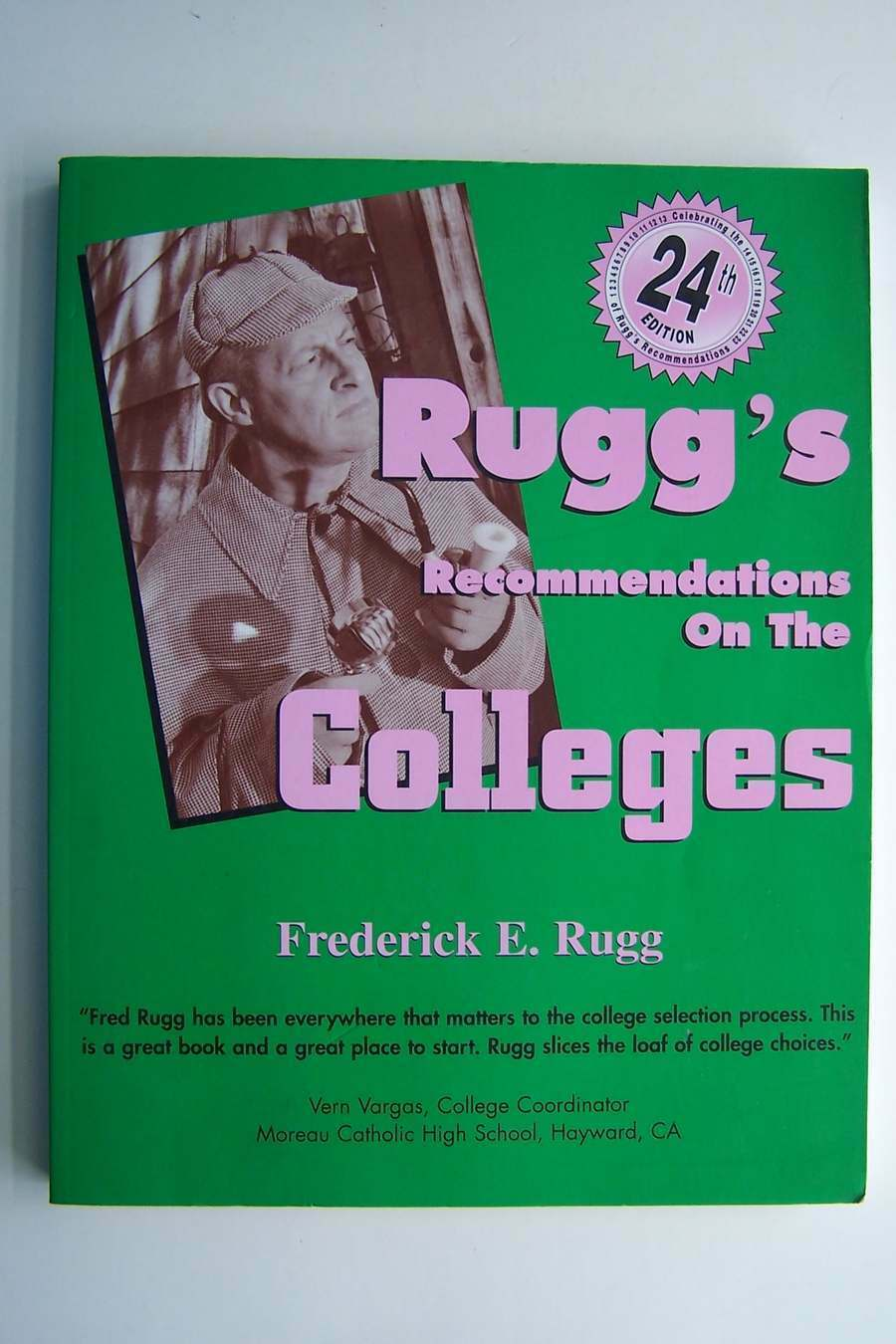 Rugg's Recommendations on the Colleges 24th Edition 978
