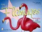 The Original Pink Flamingos: Splendour on the Grass by Tom Herzing (Paperback, 1999)