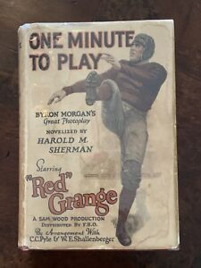 RED-GRANGE-ONE-MINUTE-TO-PLAY-by-HAROLD-SHERMAN-1926-Football-Movie-VG-VG