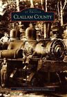 Images of America: Clallam County (2003, Paperback)