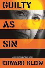 Guilty as Sin: Uncovering the New Evidence of Corruption and How Hillary Clinton