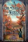 A Chimerical World: Tales of the Seelie Court by Seventh Star Press, LLC (Paperback / softback, 2014)