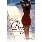 About Da Booty (and Other Observations) 9780595508945 by Carl Harris Hardcover