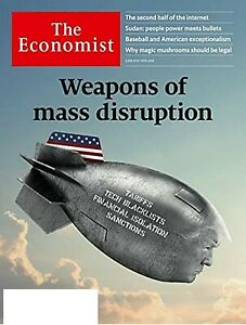 THE-ECONOMIST-MAGAZINE-JUNE-8-14-2019-WEAPONS-OF-MASS-DISRUPTION-TARIFFS-ETC