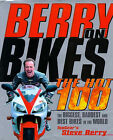 Berry on Bikes: The Hot One Hundred by Steve Berry (Hardback, 1998)