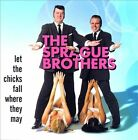 Let the Chicks Fall Where They May by The Sprague Brothers (CD, Jul-1999, Hightone)