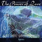 The Power of Love-An English Songbook von Alice Coote,Graham Johnson (2012)
