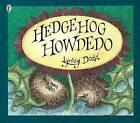 Hedgehog Howdedo by Lynley Dodd (Paperback, 2002)