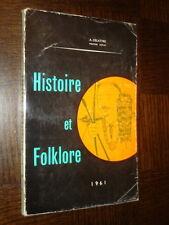 HISTOIRE ET FOLKLORE - A. Delattre 1961 - Belgique Mines Mineurs